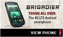 VIEW PHONE: Link to BRIGADIER, TOUGH ALL OVER, 4G LTE Android smartphone