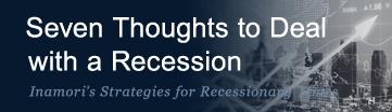Seven Thoughts to Deal with a Recession