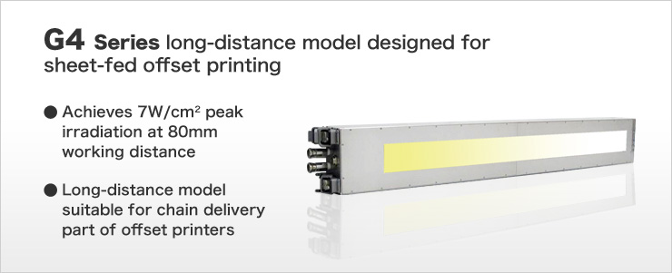 G4 Series long-distance model designed for sheet-fed offset printing